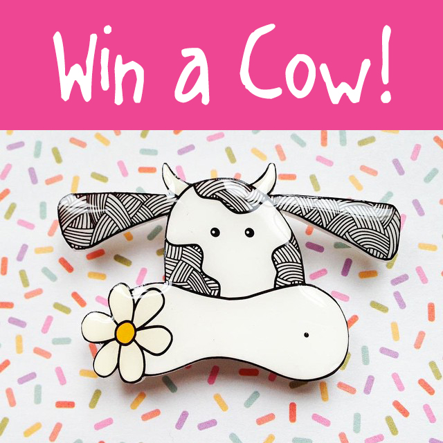 Competition - Win a Cow Handmade Brooch