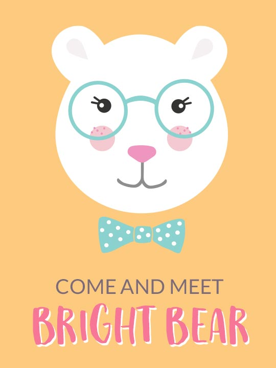 Come and Meet Bright Bear